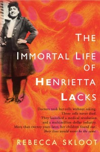 Book cover of the immortal life of henrietta lacks