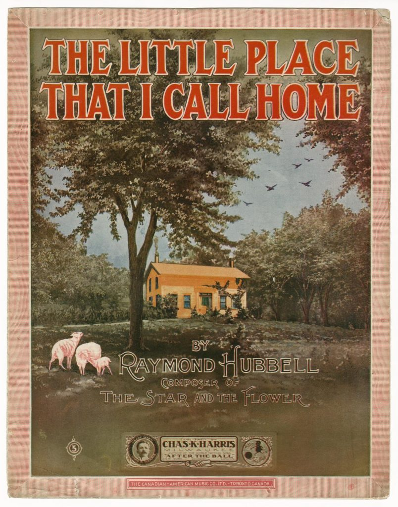 Cover of sheet music for The Little Place That I Call Home, by Raymond Hubbell