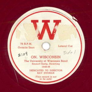 Label for On, Wisconsin. University of Wisconsin Band (Emmett Sarig, directing 1948-49). (W UW4-389A)