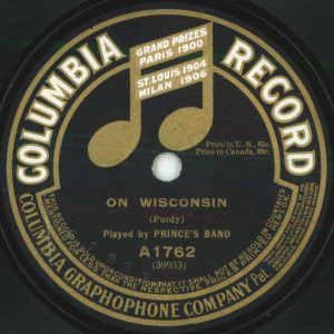 Label for On Wisconsin, by Prince's Band. 1915. Columbia A1762