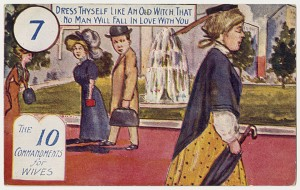 """'Dress thyself like an old witch' postcard. The seventh in a series of ten postcards titled, """"The 10 commandments for wives."""" From the Dovie Horvitz Collection / UW Digital Collections 2010.27.1"""