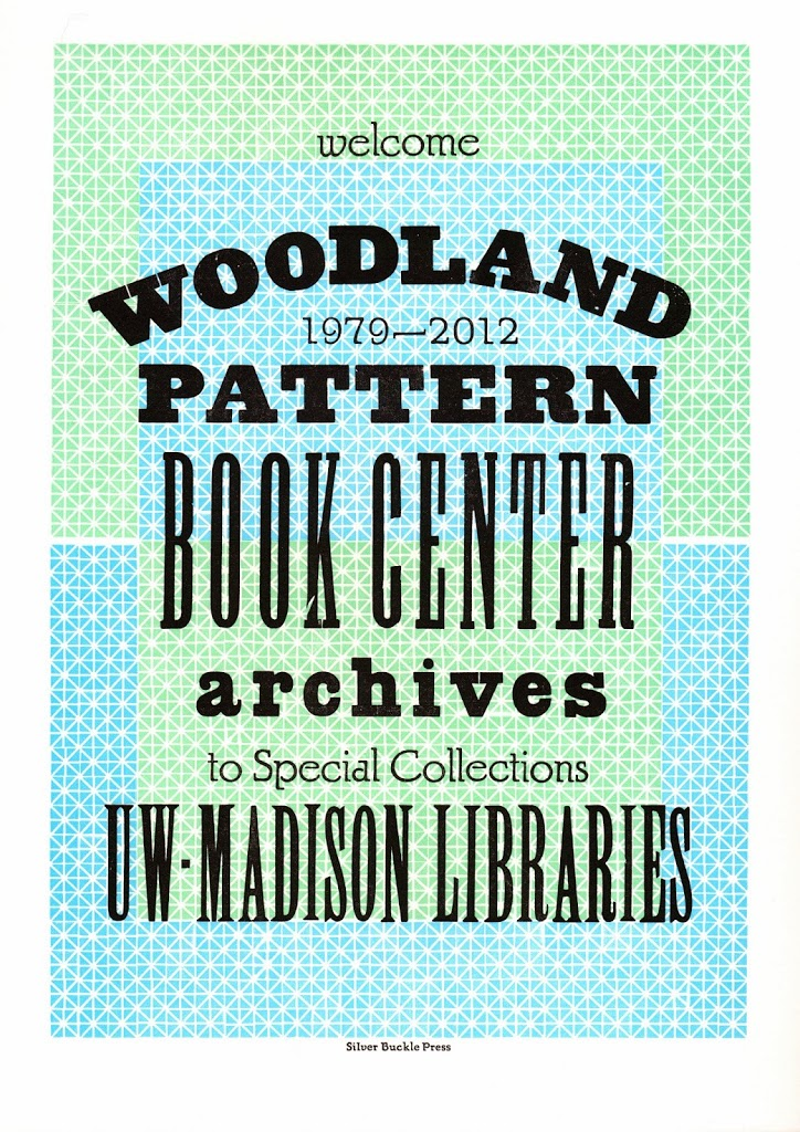 Handprinted keepsake from Silver Buckle Press commemorating the UW-Madison Libraries' acquisition of the Woodland Pattern archive