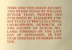 Colophon, William Butler Yeats, The green helmet and other poems (Cuala Press, 1910). From the Private Press Collection, Department of Special Collections, Memorial Library, University of Wisconsin-Madison.