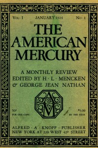 Volume 1, no. 1 (January 1924) of Mencken and Nathan's American mercury.